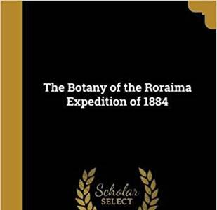 Botany on the Roraima expedition of 1884