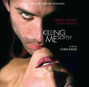 Killing me softly - Uccidimi dolcemente